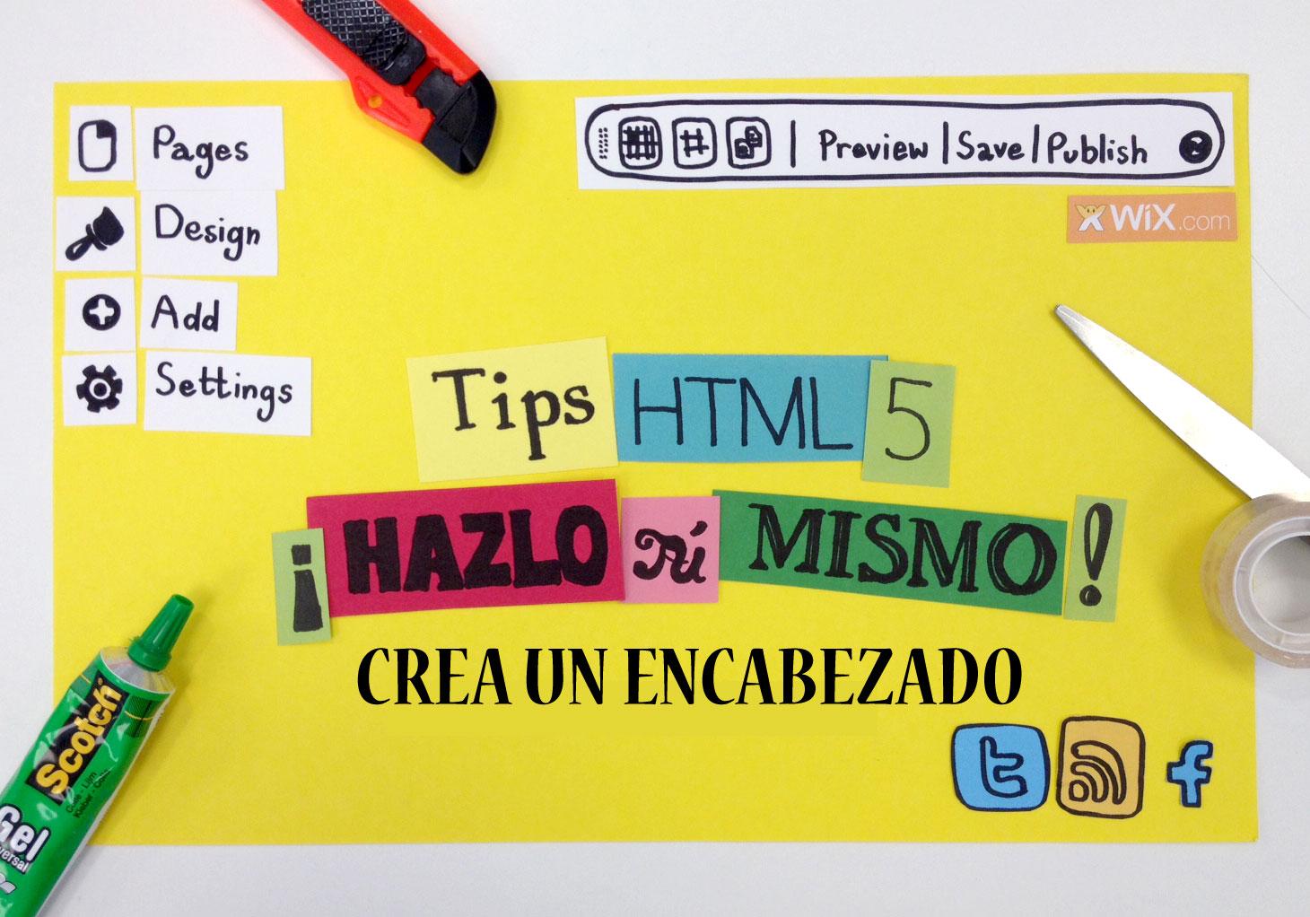 Cartel: Tips HTML5 Crea un Encabezado