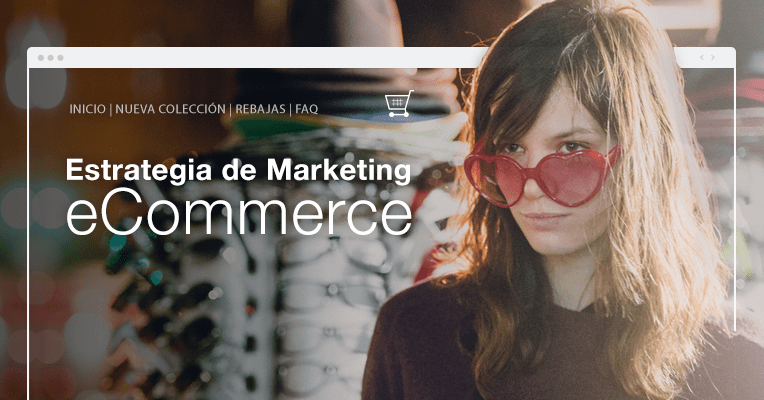 Creando Tu Estrategia De Marketing eCommerce