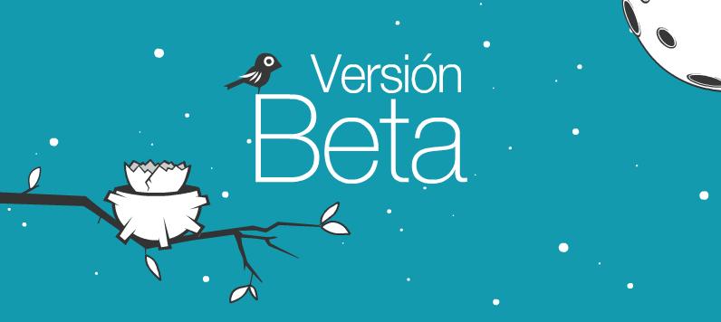 Versión Beta en el Aire