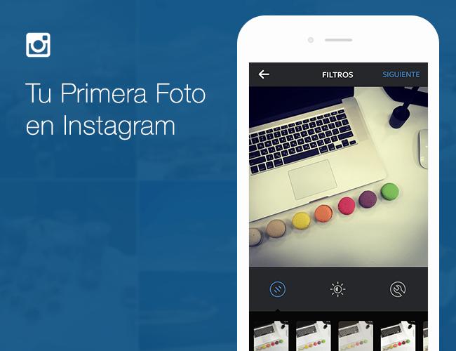 Tu Primera Foto en Instagram