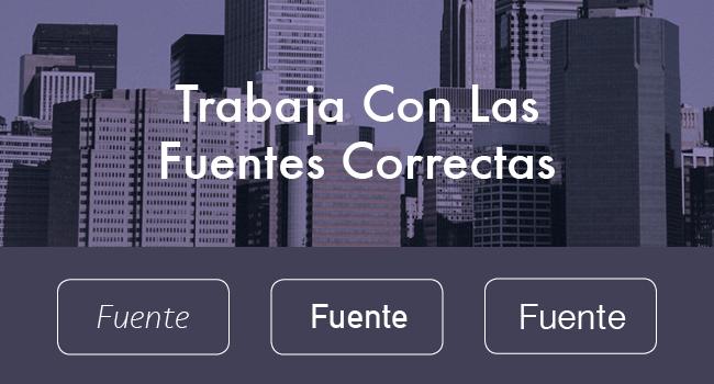 Elige Las Fuentes Correctas