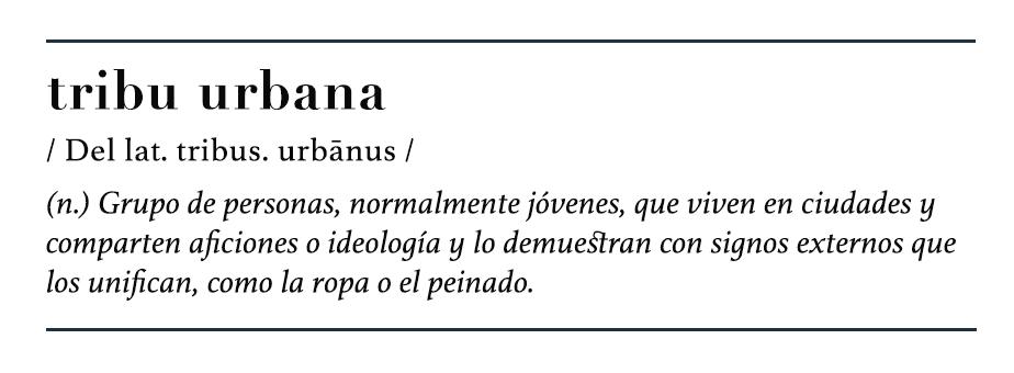Definición Tribu Urbana
